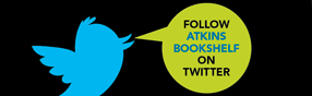 Follow atkins bookshelf on twitter
